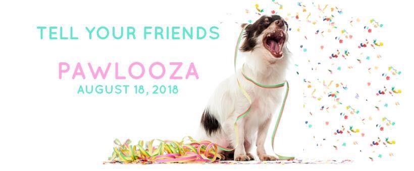 Pawlooza  August 18, 2018,  9:30 am - 5 pm @ Plunkett Estate