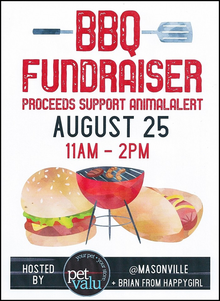 Petvalu Masonville is hosting a BBQ for Animalert, Saturday, August 25, 2018